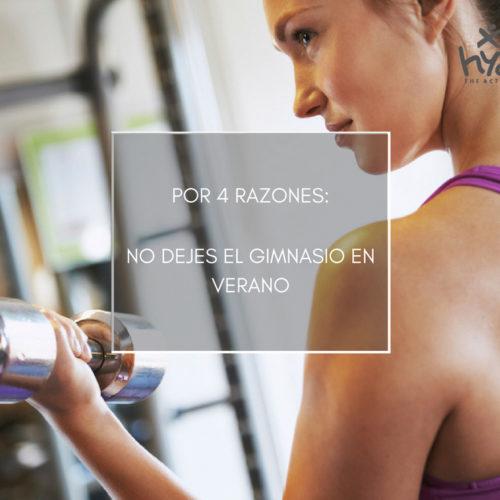 Por 4 razones… No dejes el gimnasio en verano